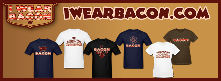 I Wear Bacon Shop